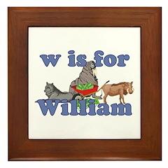 W is for William Framed Tile