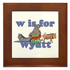 W is for Wyatt Framed Tile