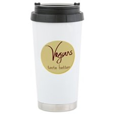 Vegans taste better Travel Mug
