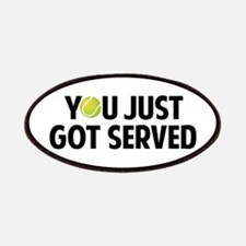 You just got served-Tennis Patches