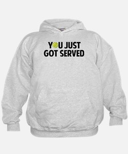 You just got served-Tennis Hoodie