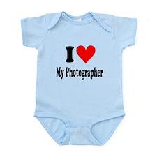 I love my photographer: Infant Bodysuit