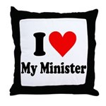 I Love My Minister Throw Pillow