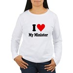 I Love My Minister Women's Long Sleeve T-Shirt
