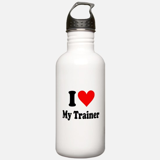 I Love My Trainer: Water Bottle