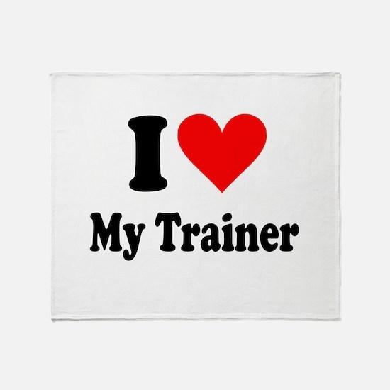 I Love My Trainer: Throw Blanket