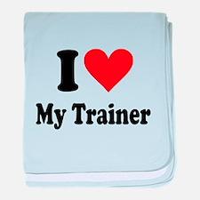 I Love My Trainer: baby blanket