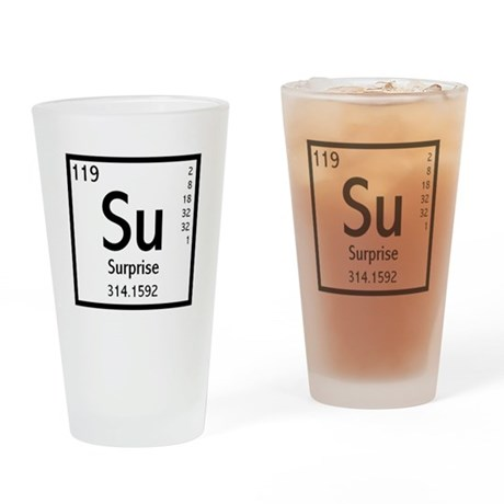 The Element Of Surprise Drinking Glass