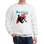 Sexy Bachelor Party Sweatshirt
