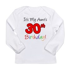 My Aunt's 30th Birthday Long Sleeve Infant T-Shirt