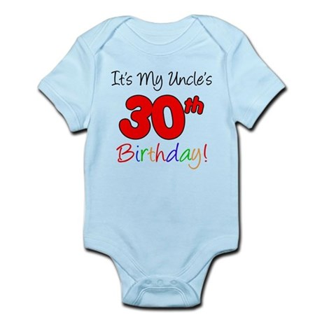 Uncle's 30th Birthday Infant Bodysuit