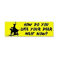 Unique Funny deer hunting Car Magnet 10 x 3