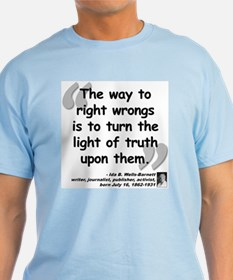 Wells Truth Quote T-Shirt
