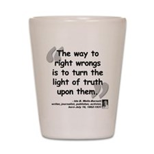 Wells Truth Quote Shot Glass