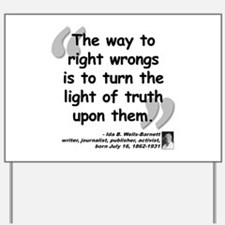 Wells Truth Quote Yard Sign