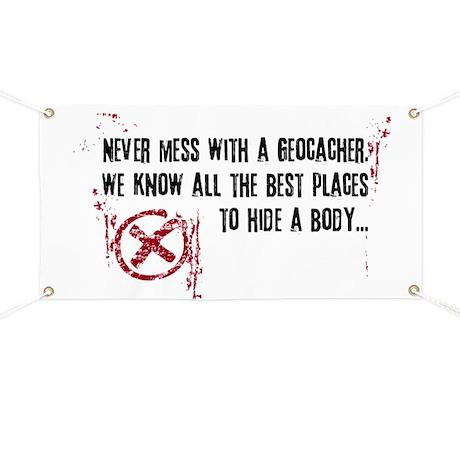 Geocaching - never mess dark red Banner