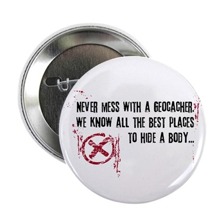 "Geocaching - never mess dark red 2.25"" Button (10"