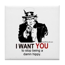 Uncle Sam / Stop being a damn hippy. Tile Coaster
