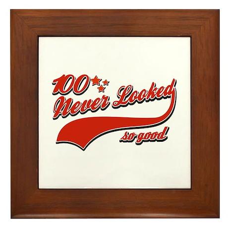 100 Never looked so good Framed Tile