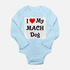 I Love My MACH Dog Long Sleeve Infant Bodysuit
