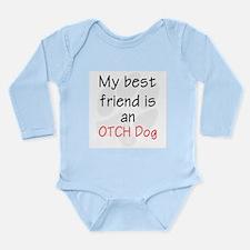 My best friend is an O Long Sleeve Infant Bodysuit