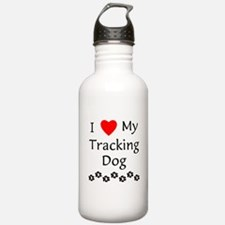 I Love My Tracking Dog Water Bottle