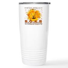 Never Quit, Never Give up, Always ROAR Travel Mug