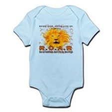 Never Quit, Never Give up, Always ROAR Infant Body
