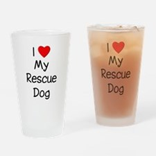 I Love My Rescue Dog Drinking Glass
