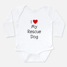 I Love My Rescue Dog Long Sleeve Infant Bodysuit