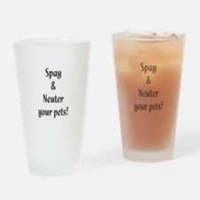 Spay and Neuter your pets Drinking Glass
