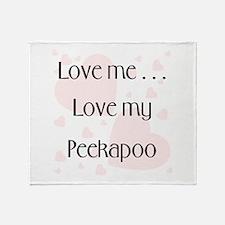 Love me...Love my Peekapoo Throw Blanket