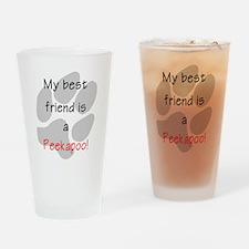 My best friend is a Peekapoo Drinking Glass
