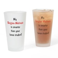 My Belgian Malionis is smarte Drinking Glass