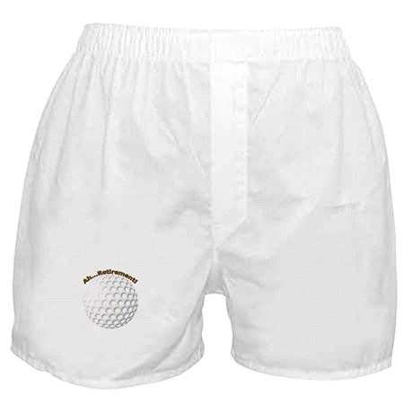 Ahhh...Retirement! Boxer Shorts