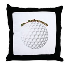 Ahhh...Retirement! Throw Pillow