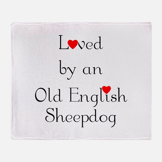 Loved by an Old English Sheep Throw Blanket