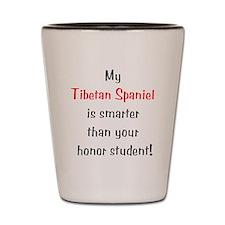 My Tibetan Spaniel is smarter Shot Glass