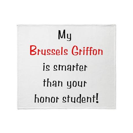 My Brussels Griffon is smarte Throw Blanket