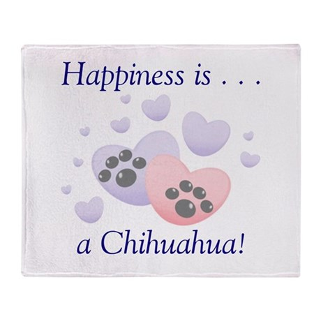 Happiness is...a Chihuahua Throw Blanket