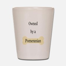 Owned by a Pomeranian Shot Glass