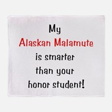 My Alaskan Malamute is smarte Throw Blanket