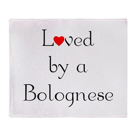 Loved by a Bolognese Throw Blanket