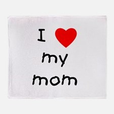 I love my mom Throw Blanket