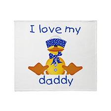 I love my daddy (boy ducky) Throw Blanket