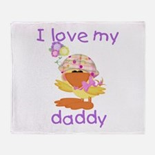I love my daddy (baby girl du Throw Blanket