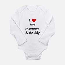I love my mommy & daddy Long Sleeve Infant Bodysui