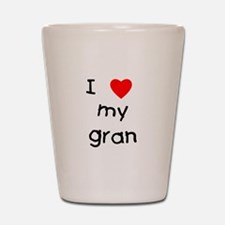 I love my gran Shot Glass