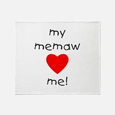 My memaw loves me Throw Blanket