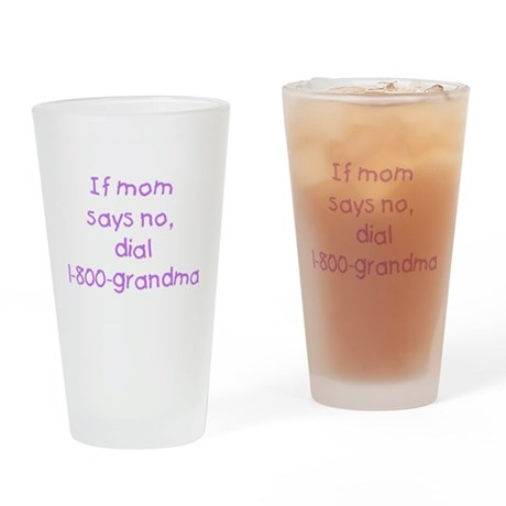 If mom says no...(purple) Drinking Glass